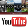 Here's a bunch of Documentaries you can watch on YouTube