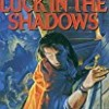 Luck in the Shadows (The Nightrunner Series)