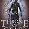 Throne of Glass (Throne of Glass)