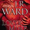 Lover Mine (Black Dagger Brotherhood)