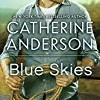 Blue Skies (Kendrick/Coulter/Harrigan)