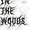 In the Woods (Dublin Murder Squad)