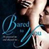 Bared to You (Crossfire)