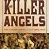The Killer Angels (Civil War Trilogy)