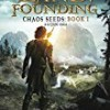 The Land: Founding (Chaos Seeds)