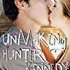 Unmaking Hunter Kennedy