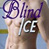 Blind Ice (Razors Ice)