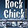 Rock Chick Renegade (Rock Chick)