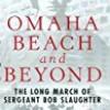 Omaha Beach and Beyond