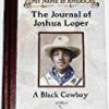 The Journal Of Joshua Loper (My Name Is America)