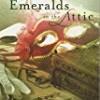 Emeralds in the Attic (Annie's Attic Mysteries)
