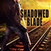 Shadowed Blade (Colbana Files)