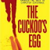 The Cuckoo's Egg: Tracking a Spy Through the Maze of Computer Espionage