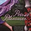Potent Pleasures (The Pleasures )