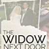 The Widow Next Door: Learning to live again as a young widow and single mom after losing my husband to suicide