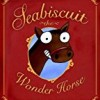 Seabiscuit the Wonder Horse
