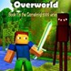 Invasion of the Overworld (Gameknight999)