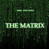 [TRAILER] The Matrix
