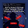 How to Protect Yourself from 'Pretend' Friend Requests & Email Scams