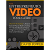 The Entrepreneur's Video Tool Guide