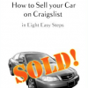 [TUTORIAL] How to Sell your Car on Craigslist in Eight Easy Steps