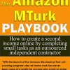 The Amazon MTurk Playbook
