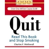 Quit: Read This Book and Stop Smoking