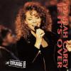 If It's Over - Mariah Carey