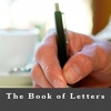 The Book of Letters: How to Write Powerful and Effective Letters for Every Occasion