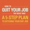 [TUTORIAL] How To Quit Your Job - The Right Way