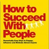 [TUTORIAL] How to Succeed with People