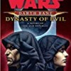 Dynasty of Evil (Star Wars: Darth Bane)