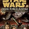 Dark Force Rising (Star Wars: The Thrawn Trilogy)