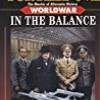 In the Balance (Worldwar Series, Volume 1)