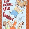 The Know-Nothings Talk Turkey