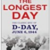 The Longest Day: The Classic Epic of D-Day
