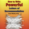 How to Write Powerful Letters of Recommendation