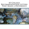 45 College Recommendation Letters That Made a Difference