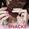 Seduction and Snacks (Chocolate Lovers)
