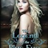The Legend of the Blue Eyes (The Blue Eyes Trilogy)
