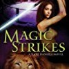 Magic Strikes (Kate Daniels)