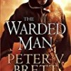 The Warded Man (The Demon Cycle)