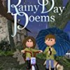 Rainy Day Poems: Poems for Kids
