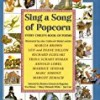 Sing a Song of Popcorn: Every Child 's Book of Poem