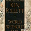 World Without End (Kingsbridge Series)