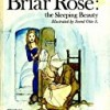 Briar Rose: The Sleeping Beauty