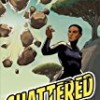 Shattered (The Superheroine Collection)