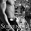 Surrender to Me (The Obsession)