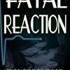 Fatal Reaction