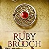 The Ruby Brooch (The Celtic Brooch Series)